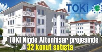 TOKİ Niğde Altunhisar projesinde 32 konut satışta