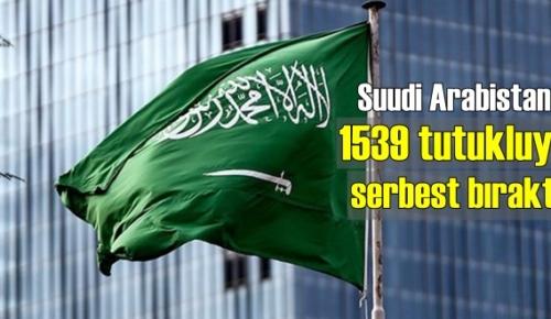 Suudi Arabistan tutuklu bulunan 1539 kişiyi serbest bıraktı