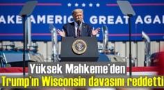 ABD Yüksek Mahkeme'si Trump'ın açtığı Wisconsin davasını reddetti!