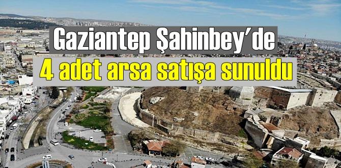 Gaziantep Şahinbey'de 4 adet arsa satışa sunuldu