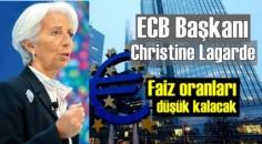 ECB Başkanı Christine Lagarde: Faiz oranları ile önemli açıklamalarda bulundu