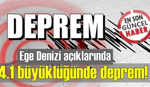 Bugün 4 kasım Cuma, Ege Denizi açıklarında 4.1 şiddetinde Deprem oldu!