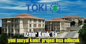 İzmir Kınık'ta yeni sosyal konut projesi inşa edilecek