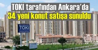 TOKİ Kuzey Ankara Kent Girişi 3. Bölge projesinde yeni satış süreci başladı
