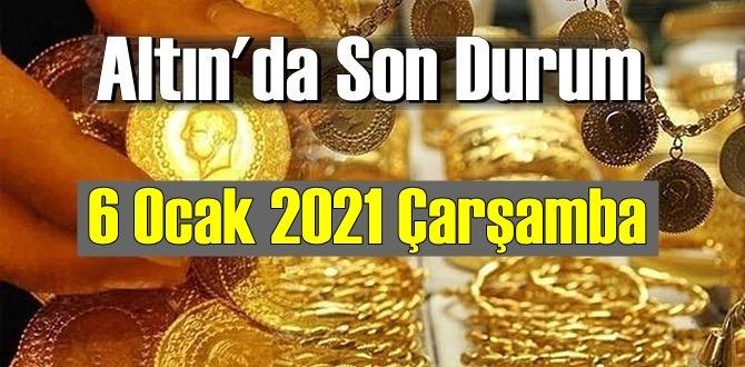 6 Ocak 2021 Çarşamba Ekonomi'de Altın piyasası, Altın güne nasıl başlıyor