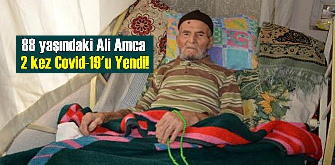 88 yaşındaki Ali Amca 2 kez Covid-19'u Yendi!