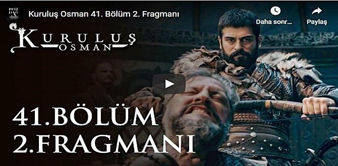 5 Ocak – Kuruluş Osman 41.Bölüm 2. Fragmanına bakıver