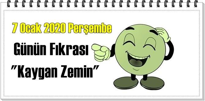 Günün Komik Fıkrası – Kaygan Zemin / 7 Ocak 2020 Perşembe