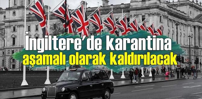 İngiltere, karantina kısıtlamasını aşamalı kaldırıyor!