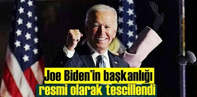 Joe Biden'in başkanlığı resmi olarak tescillendi
