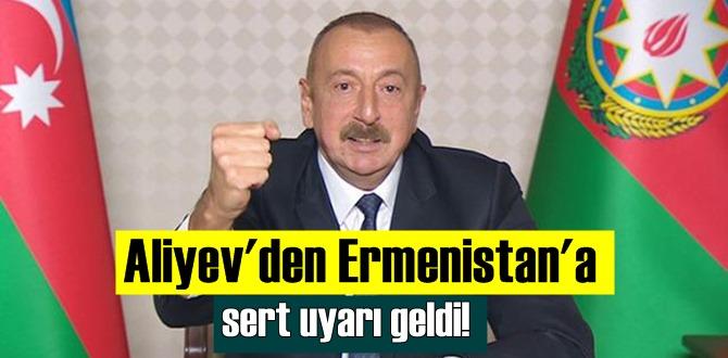 Aliyev'den Ermenistan'a sert uyarı geldi! Ziyaretler durdurulmalıdır!