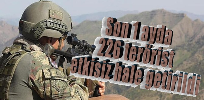 MSB açıkladı; Terör örgütlerine ağır kayıp, 1 ayda 226 terörist etkisiz duruma getirildi