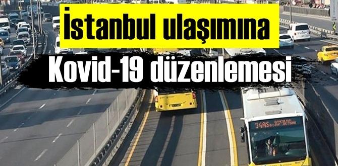 İstanbul'da 65 yaş üzerine ve 20 yaş altı toplu taşıma ulaşımına Kovid-19 düzenlemesi