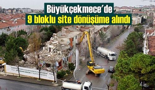 Büyükçekmece'de 9 bloklu site dönüşüme alındı