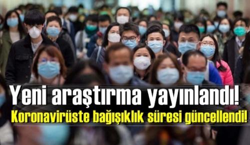 Yeni araştırma yayınlandı! Koronavirüste bağışıklık süresi güncellendi!