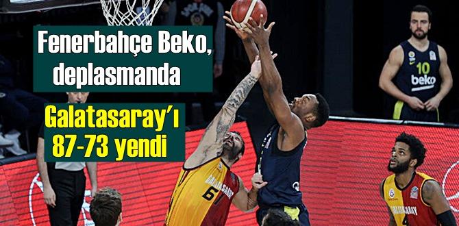 ING Basketbol Süper Ligi Fenerbahçe Beko, deplasmanda Galatasaray'ı 87-73 mağlup etti