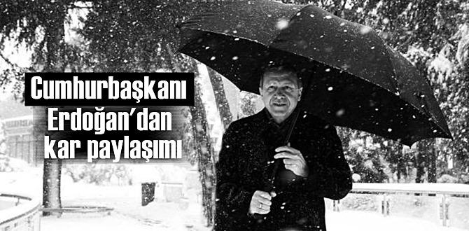 Cumhurbaşkanı Erdoğan kar yağışı altında paylaşım sundu!