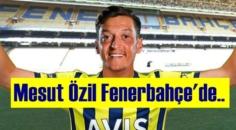 Yıldız futbolcu Mesut Özil, Fenerbahçe ile sözleşme için İstanbul'a geldi geliyor!