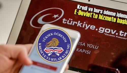 Yeni açıklandı, Kredi ve burs ödeme işlemleri E-Devlet'te hizmete başladı!