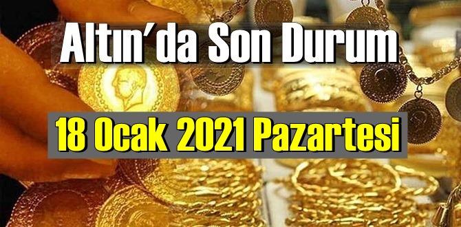 Altın fiyatları 18 Ocak 2021 Pazartesi, Tam,çeyrek ve gram altın fiyatları nedir? bugün 18 Ocak Altın fiyatları !