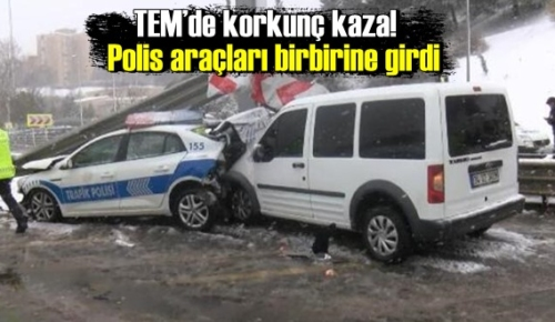 TEM'de korkunç Üzücü kaza! Polis araçları birbirine girdi