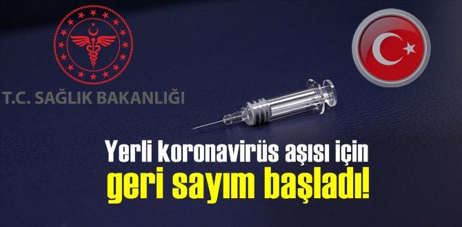 Yerli koronavirüs aşısı için geri sayım başladı!