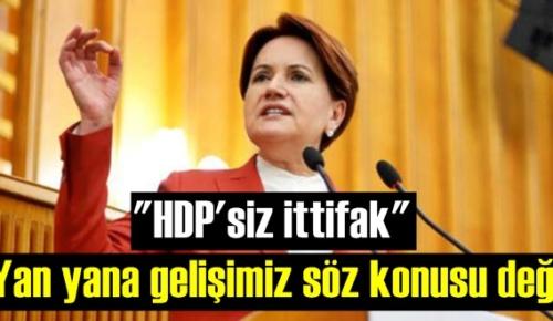 İYİ Parti lideri Meral Akşener: HDP ile ittifak sorunu yanıtladı!