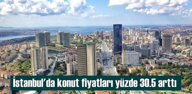 İstanbul'da konut fiyatları yüzde 30.5 arttı