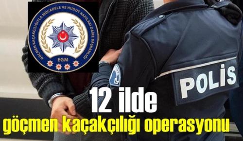 Düğmeye basıldı 12 ilde Eş zamanlı göçmen kaçakçılığı operasyonunda Gözaltılar!