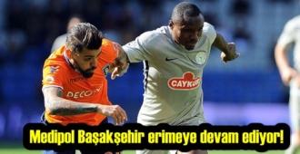 Medipol Başakşehir gücü tükendi! Skor: Medipol Başakşehir: 1 – Çaykur Rizespor: 1