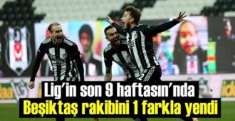 Lig'in son 9 haftasın'nda Beşiktaş rakibini 1 farkla yendi, skor 2-1 Beşiktaşın