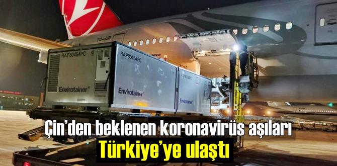 Çin'den beklenen koronavirüs aşıları Türkiye'ye ulaştı