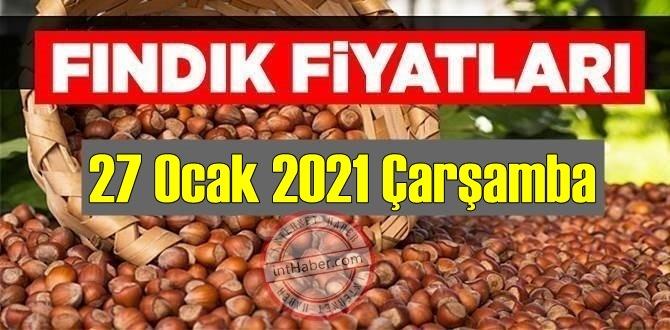 27 Ocak 2021 Çarşamba Türkiye günlük Fındık fiyatları, Fındık bugüne nasıl başladı