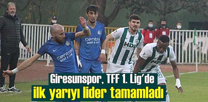 TFF 1. Lig'de Giresunspor ilk yarıyı lider bitirdi!