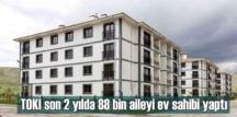 TOKİ'nin sosyal konut projeleri son yıllarda hız kazandı