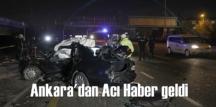 Ankara'dan Acı Haber geldi, zincirleme trafik kazasın'da 1 ölü, 3 yaralı var