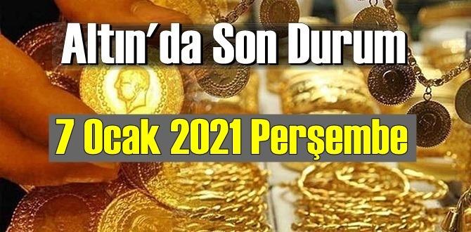 7 Ocak 2021 Perşembe Ekonomi'de Altın piyasası, Altın güne nasıl başlıyor