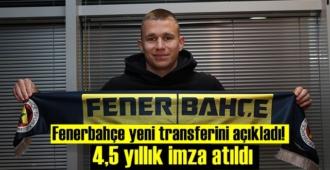 Fenerbahçe yeni transferini açıkladı! 4,5 yıllık imza atıldı