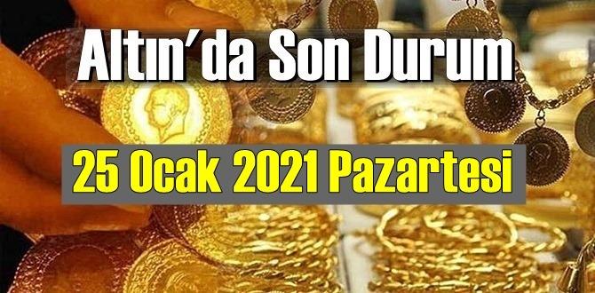Altın fiyatları 25 Ocak 2021 Pazartesi, Tam,çeyrek ve gram altın fiyatları nedir? bugün 25 Ocak Altın fiyatları!