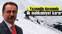 Yazıcıoğlu davasında ilk mahkumiyet eski Emniyet Amiri Dursun Özmen'e
