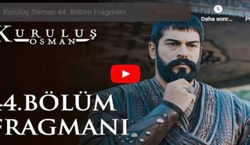 28 Ocak – Kuruluş Osman 44.Bölüm Fragmanına bakıver