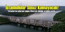 İstanbullular Susuz Kalmayacak! Barajların Su seviyesi yükseldi