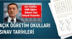 Bakan Ziya Selçuk, 2021 yılı açık Öğretim sınav tarihlerini kamuoyuna paylaştı!