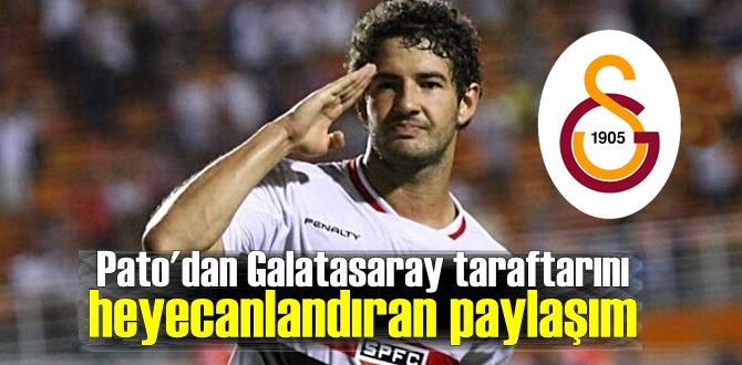 Brezilyalı golcü Alexandre Pato'nun paylaşımı Galatasaray taraftarını heyecanlandırdı