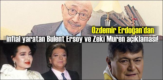 Özdemir Erdoğan'dan infial yaratan Bülent Ersoy ve Zeki Müren açıklaması!