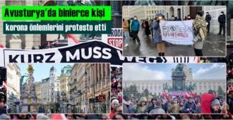 Bir garip protesto! Avusturya'da halihazırda süren karantinaya binlerce kişi protesto etti!