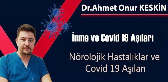 Dr. Ahmet Onur Keskin: Nörolojik Hastalıklar ve Covid 19 Aşıları