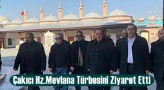 Çakıcı Konya'da Hz.Mevlana Türbesini Ziyaret Etti