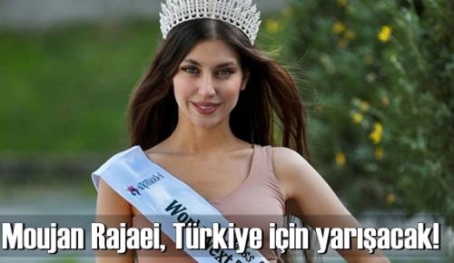 Rus asıllı Moujan Rajaei, Miss Europe'da Türkiye adına yarışacak!