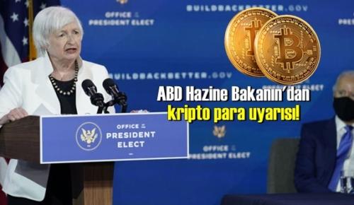 ABD Hazine Bakanın'dan kripto para uyarısı!